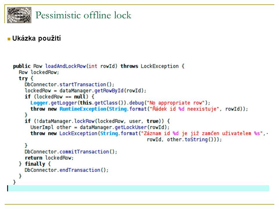 Pessimistic offline lock Ukázka použití