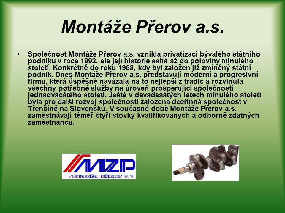 Montáže Přerov a.s. Společnost Montáže Přerov a.s.