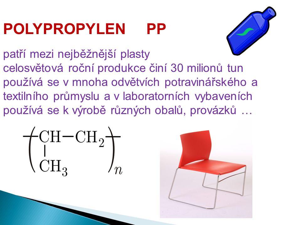 připravuje polymerací propenu POLYPROPYLEN PP patří mezi nejběžnější plasty celosvětová roční produkce činí 30 milionů tun používá se v mnoha odvětvích potravinářského a textilního průmyslu a v laboratorních vybaveních používá se k výrobě různých obalů, provázků …