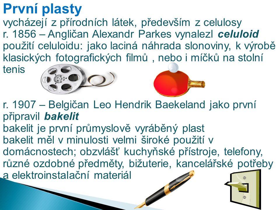 První plasty vycházejí z přírodních látek, především z celulosy r. 1856 – Angličan Alexandr Parkes vynalezl celuloid použití celuloidu: jako laciná ná