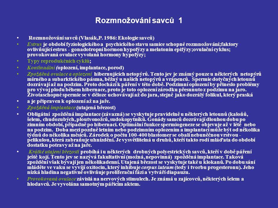Rozmnožování savců 1 Rozmnožování savců (Vlasák,P.