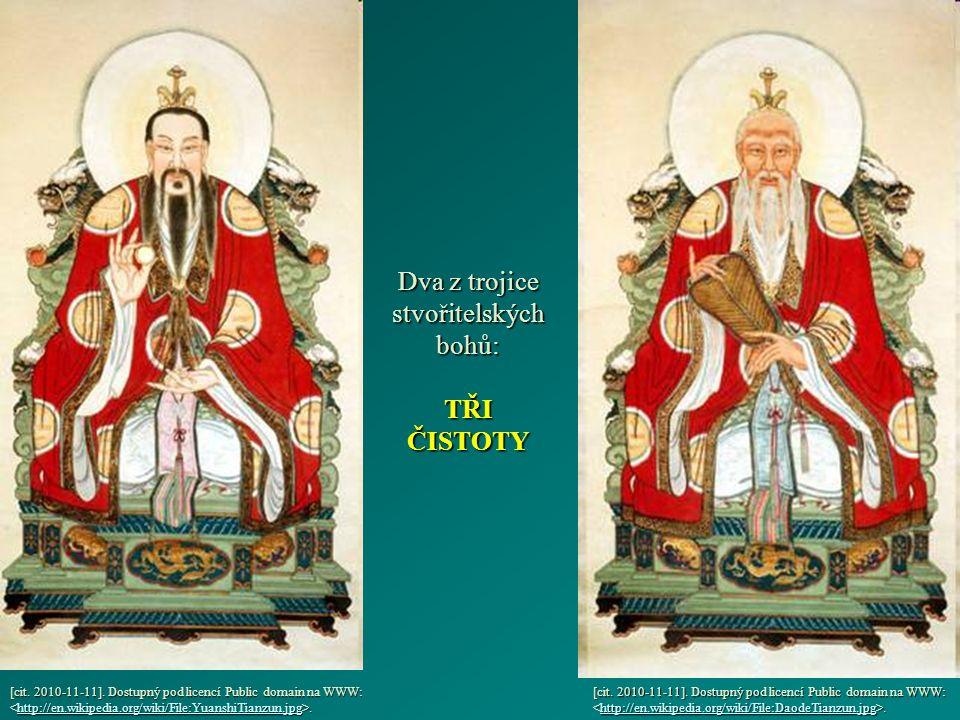 Dva z trojice stvořitelských bohů: TŘI ČISTOTY [cit.