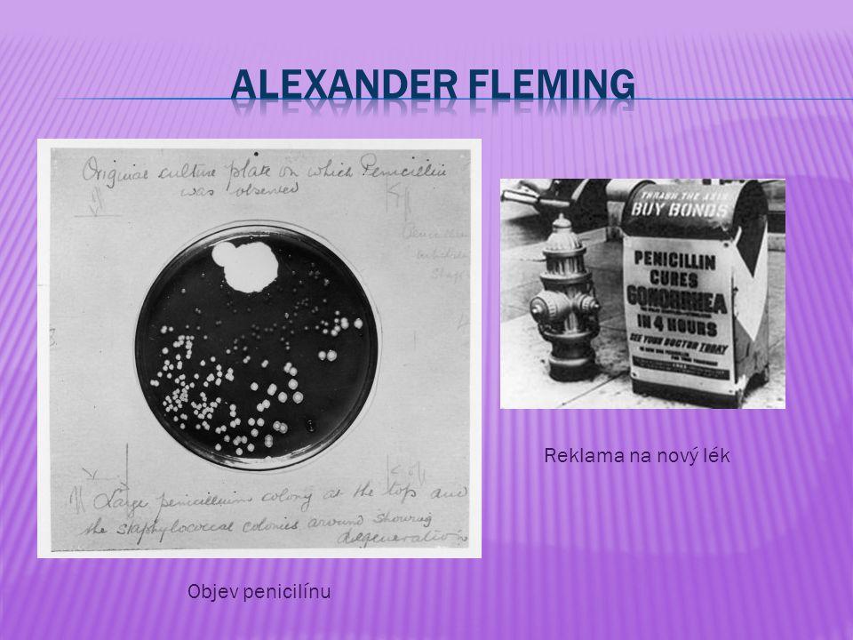 Objev penicilínu Reklama na nový lék