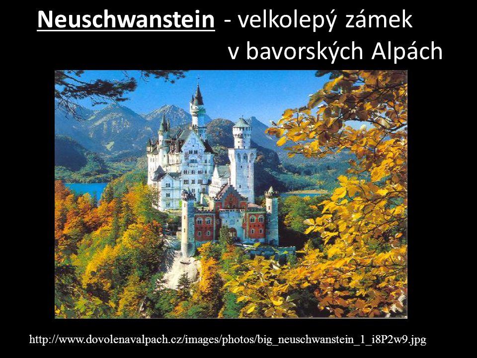 Neuschwanstein - velkolepý zámek v bavorských Alpách http://www.dovolenavalpach.cz/images/photos/big_neuschwanstein_1_i8P2w9.jpg
