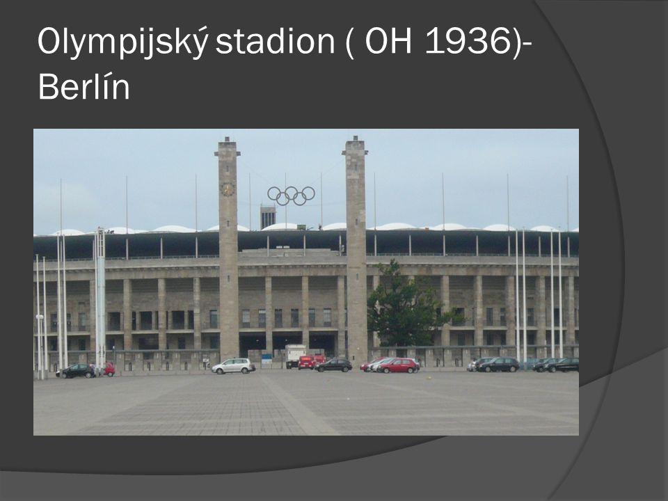 Olympijský stadion ( OH 1936)- Berlín