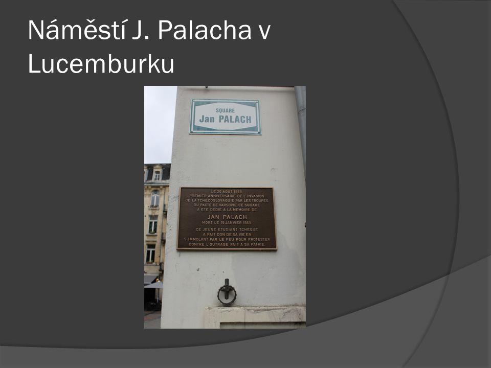 Náměstí J. Palacha v Lucemburku
