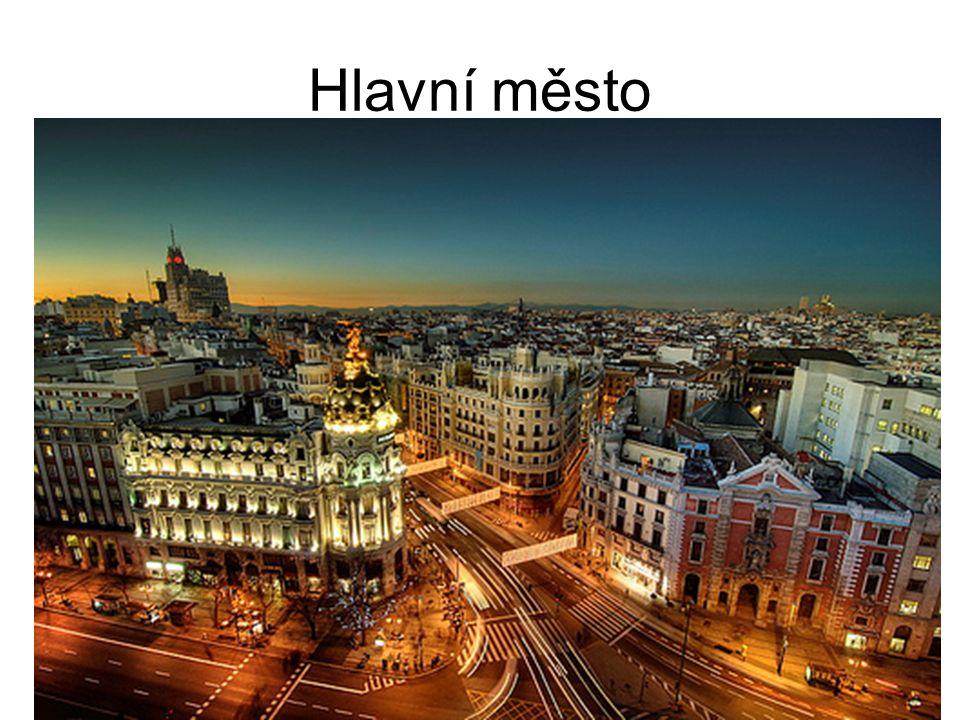 Hlavní město Madrid Leží ve střední části země.