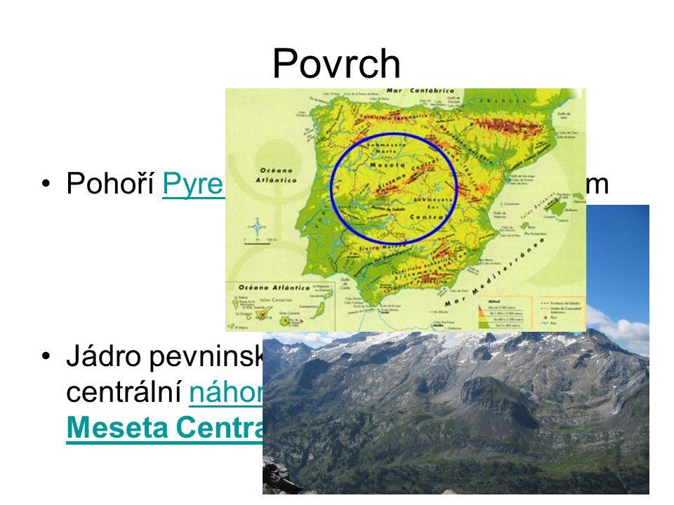 Povrch Pohoří Pyreneje - Pico de Aneto 3 404 m Jádro pevninského Španělska tvoří centrální náhorní plošina, známá jako Meseta Central