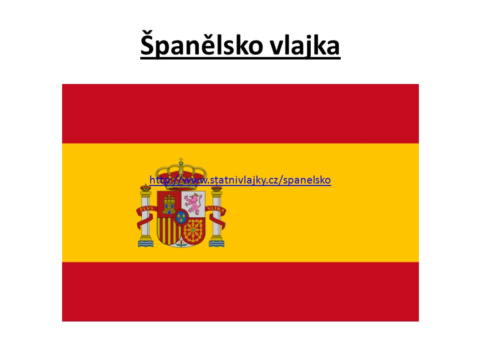 Španělsko vlajka http://www.statnivlajky.cz/spanelsko