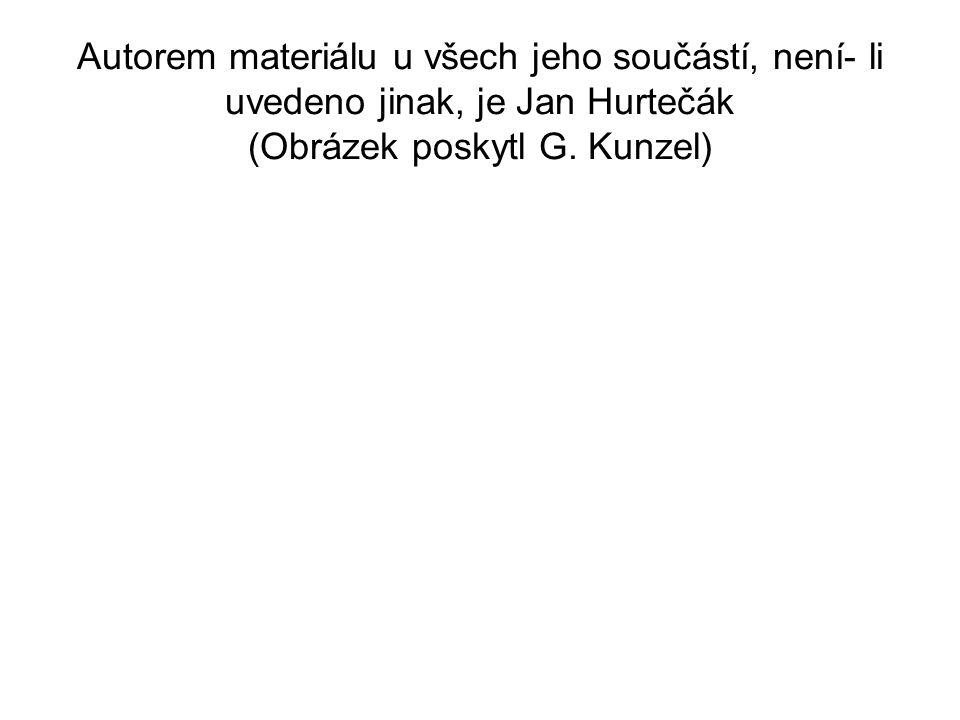 Autorem materiálu u všech jeho součástí, není- li uvedeno jinak, je Jan Hurtečák (Obrázek poskytl G. Kunzel)