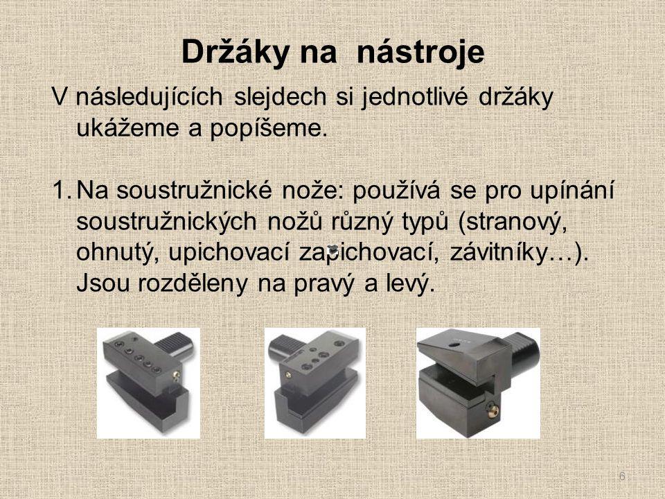 Držáky na nástroje 7 2.