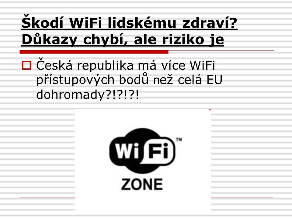Škodí WiFi lidskému zdraví.