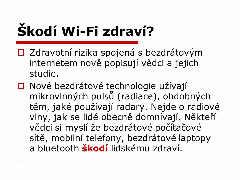 Škodí Wi-Fi zdraví.
