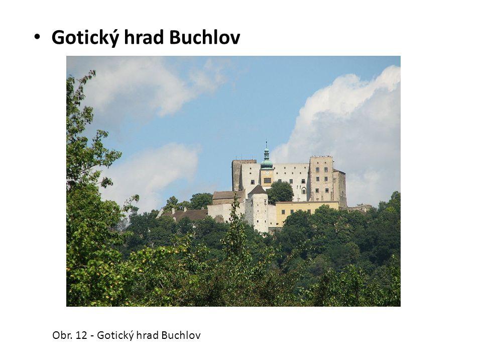 Gotický hrad Buchlov Obr. 12 - Gotický hrad Buchlov