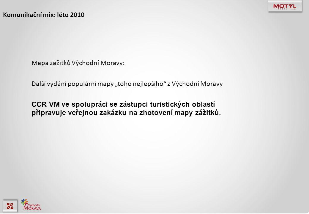 """Komunikační mix: léto 2010 Mapa zážitků Východní Moravy: Další vydání populární mapy """"toho nejlepšího z Východní Moravy CCR VM ve spolupráci se zástupci turistických oblastí připravuje veřejnou zakázku na zhotovení mapy zážitků."""