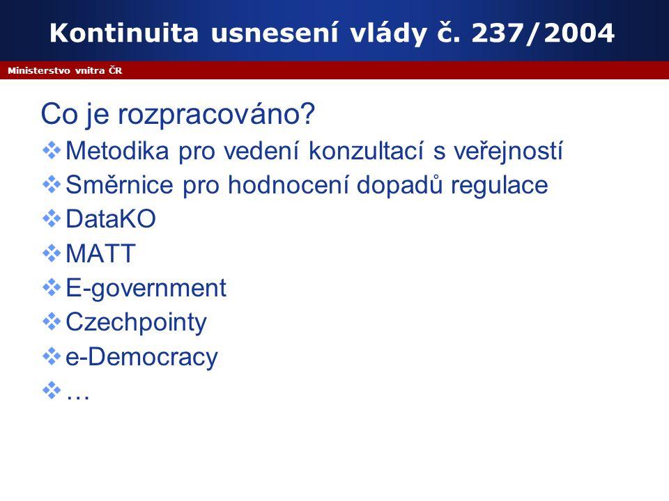Ministerstvo vnitra ČR Kontinuita usnesení vlády č.