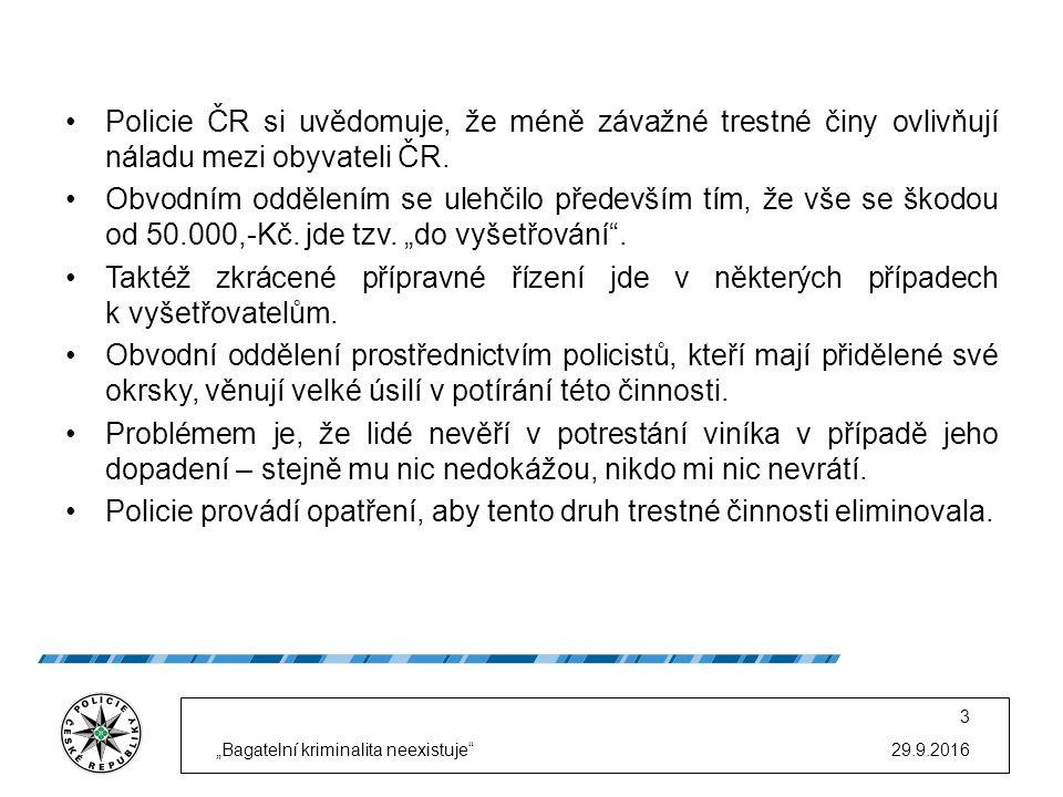 Policie ČR si uvědomuje, že méně závažné trestné činy ovlivňují náladu mezi obyvateli ČR. Obvodním oddělením se ulehčilo především tím, že vše se škod