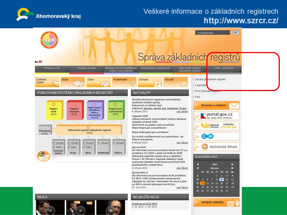 Veškeré informace o základních registrech http://www.szrcr.cz/