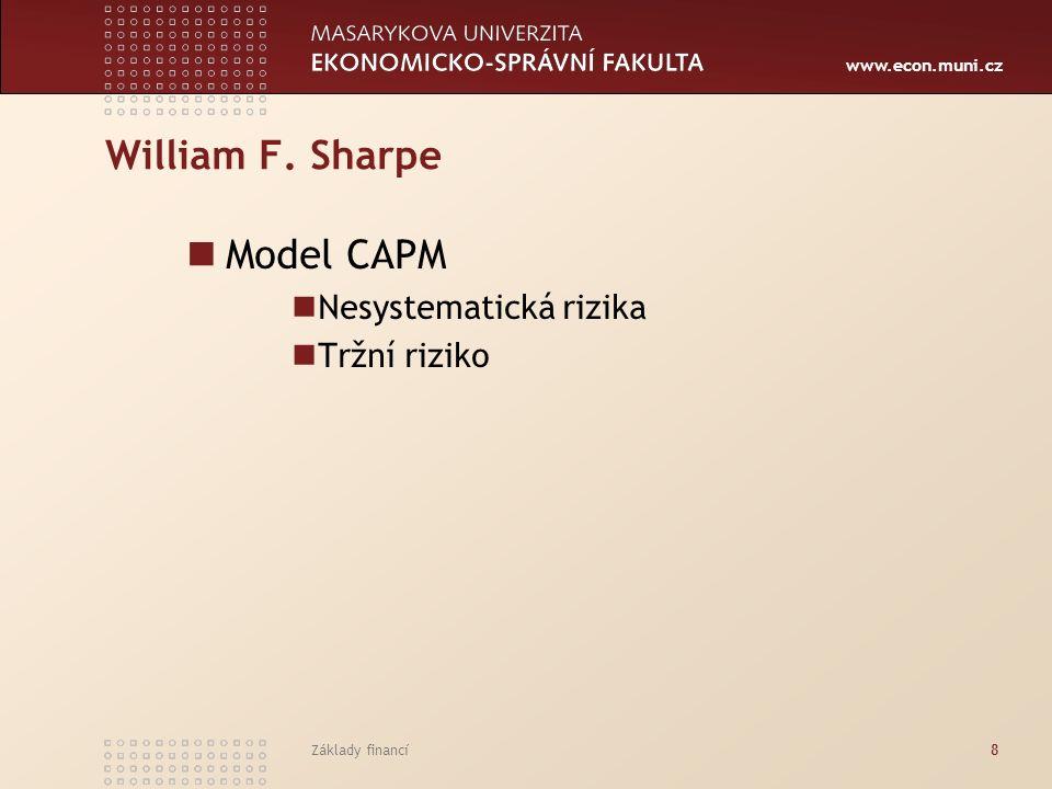 www.econ.muni.cz Fischer S.Black, Myron S. Scholes, Robert C.
