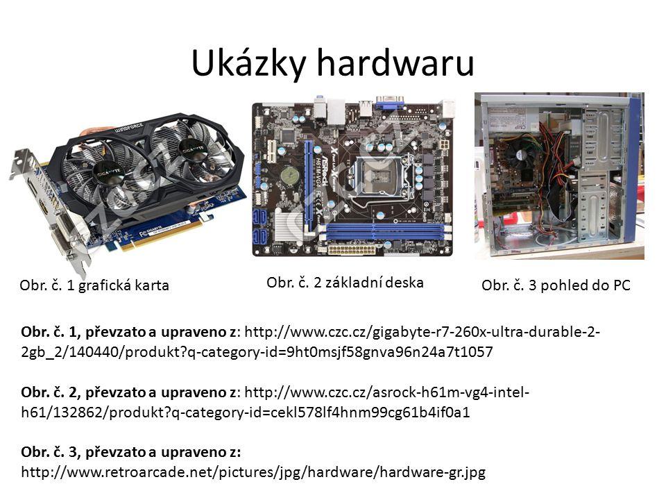 Ukázky hardwaru Obr. č. 1 grafická karta Obr. č.