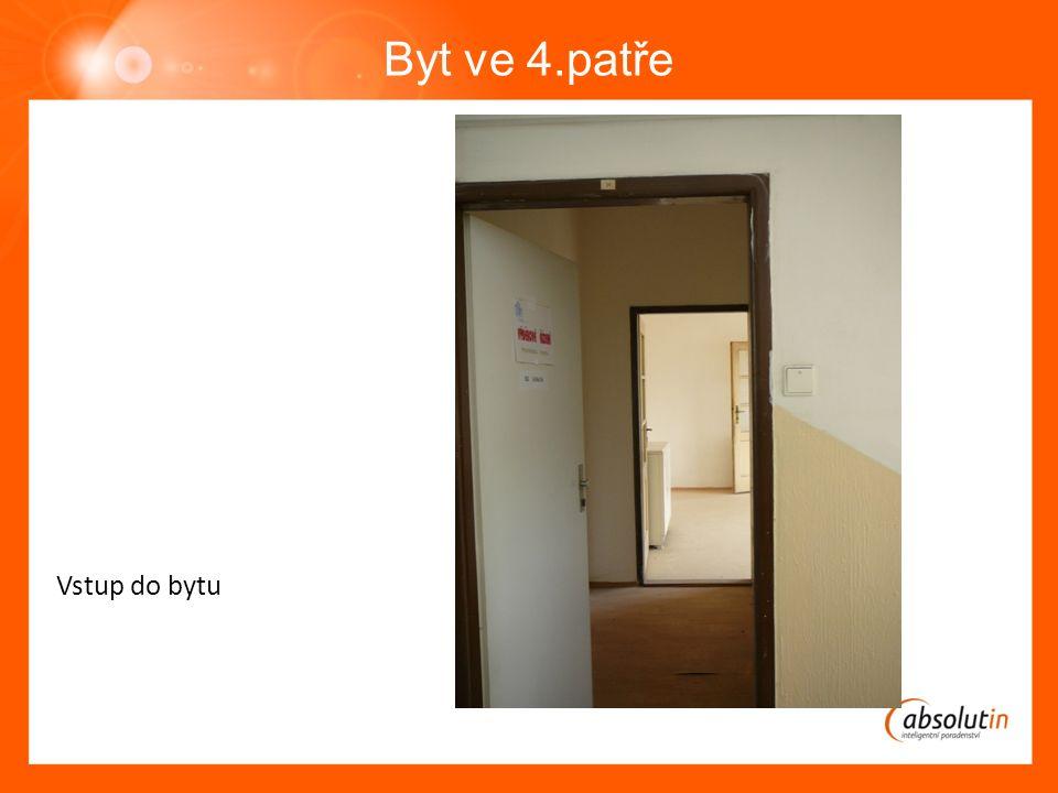 Byt ve 4.patře Vstup do bytu