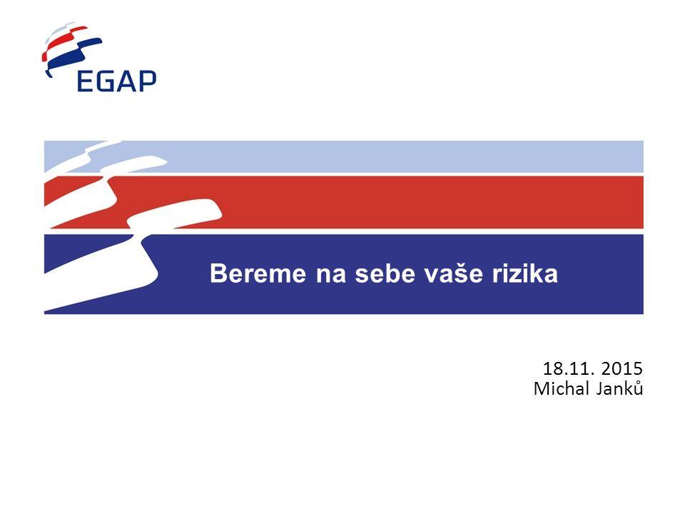 2  Pomáhá českému exportu od roku 1992  Pojištěný export za 746 mld.