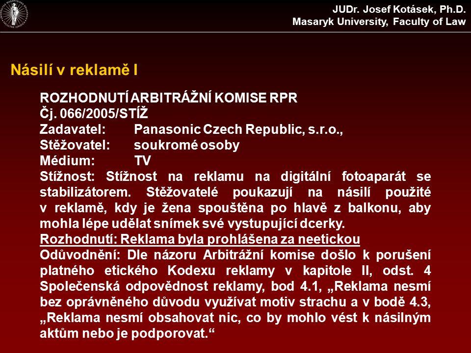 Násilí v reklamě I ROZHODNUTÍ ARBITRÁŽNÍ KOMISE RPR Čj.