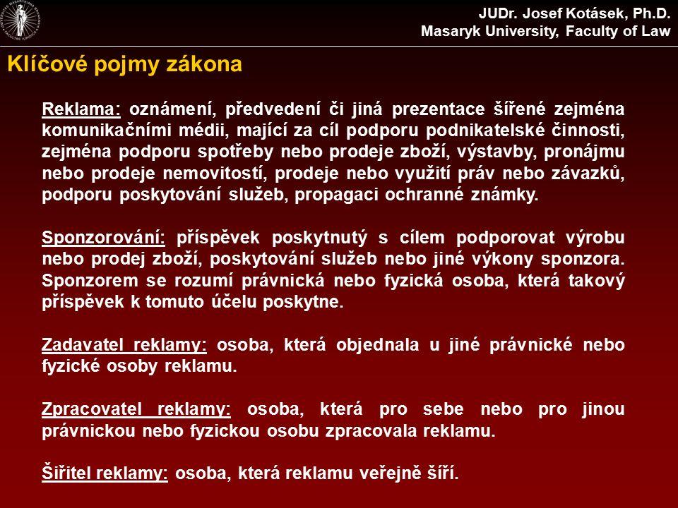 Klíčové pojmy zákona JUDr. Josef Kotásek, Ph.D.