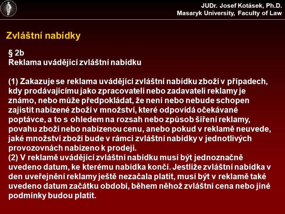 Zvláštní nabídky JUDr. Josef Kotásek, Ph.D.