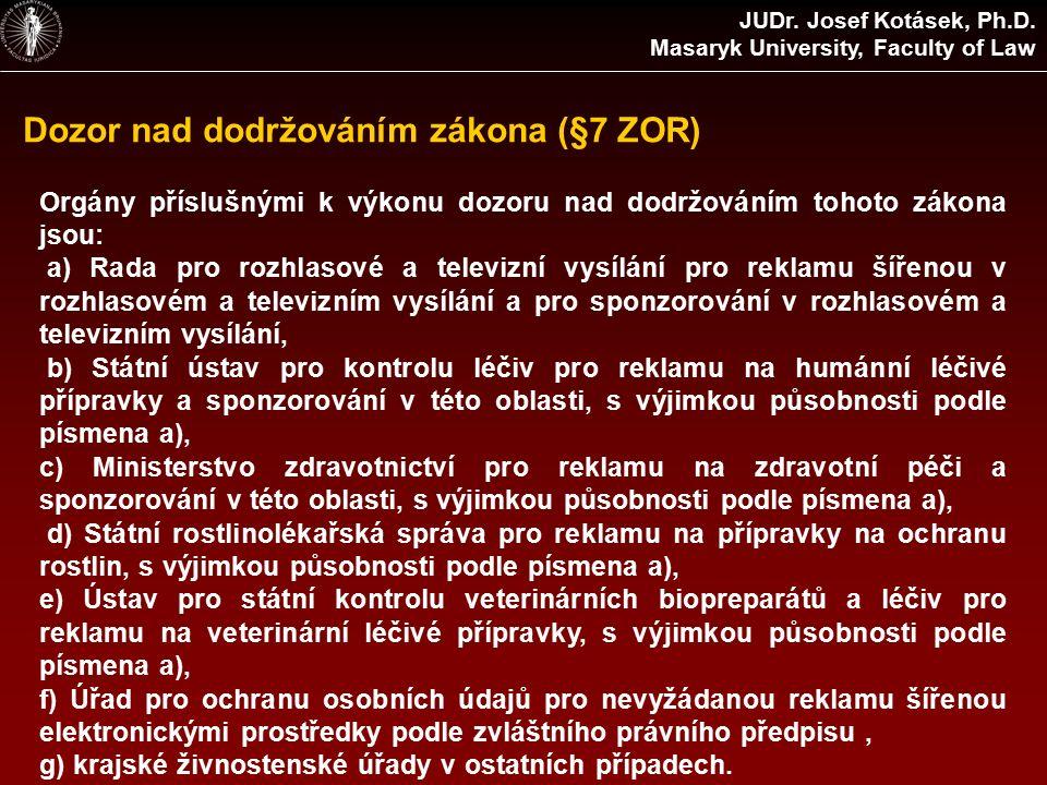 Dozor nad dodržováním zákona (§7 ZOR) JUDr. Josef Kotásek, Ph.D.
