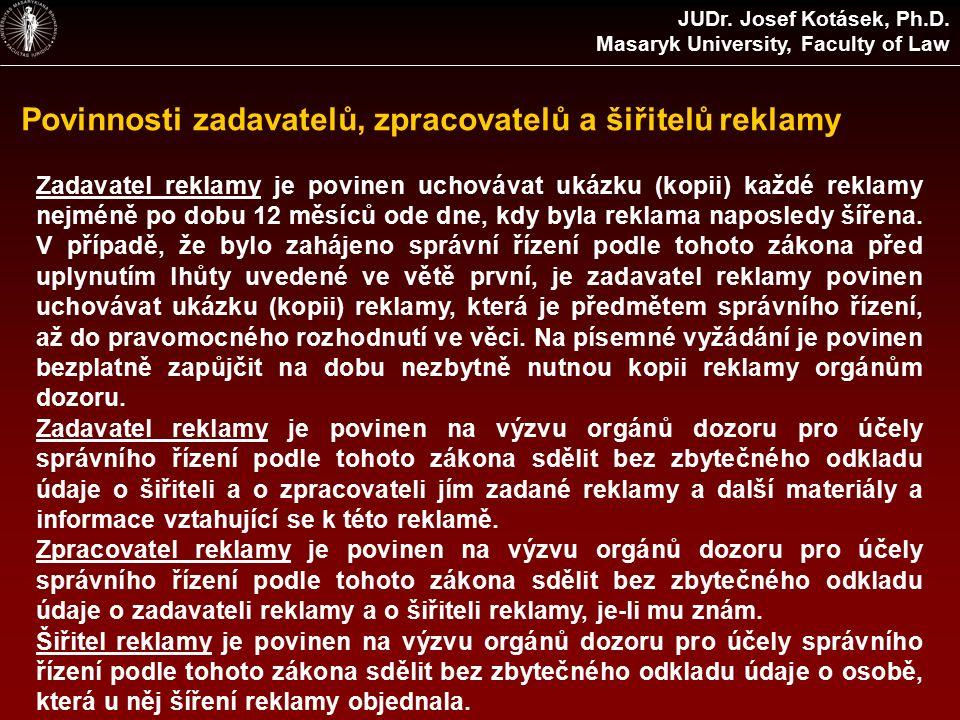 Povinnosti zadavatelů, zpracovatelů a šiřitelů reklamy JUDr.