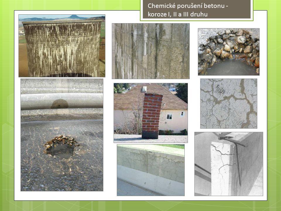 Chemické porušení betonu - koroze I, II a III druhu