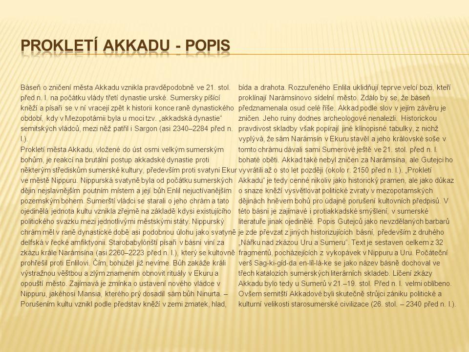 Báseň o zničení města Akkadu vznikla pravděpodobně ve 21.