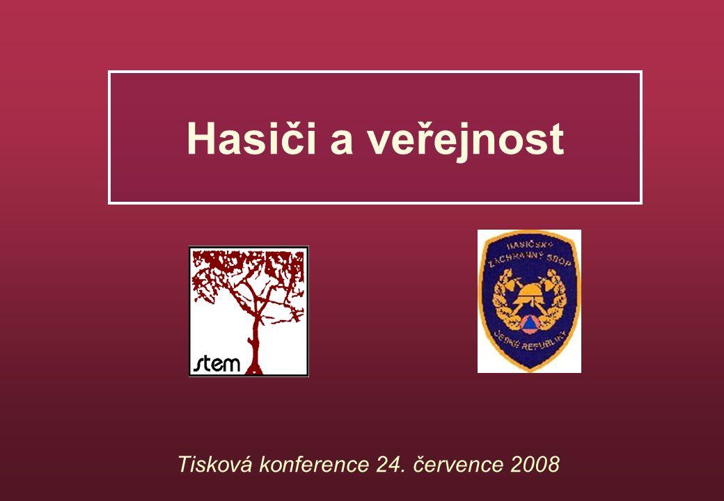 Hasiči a veřejnost Tisková konference 24. července 2008