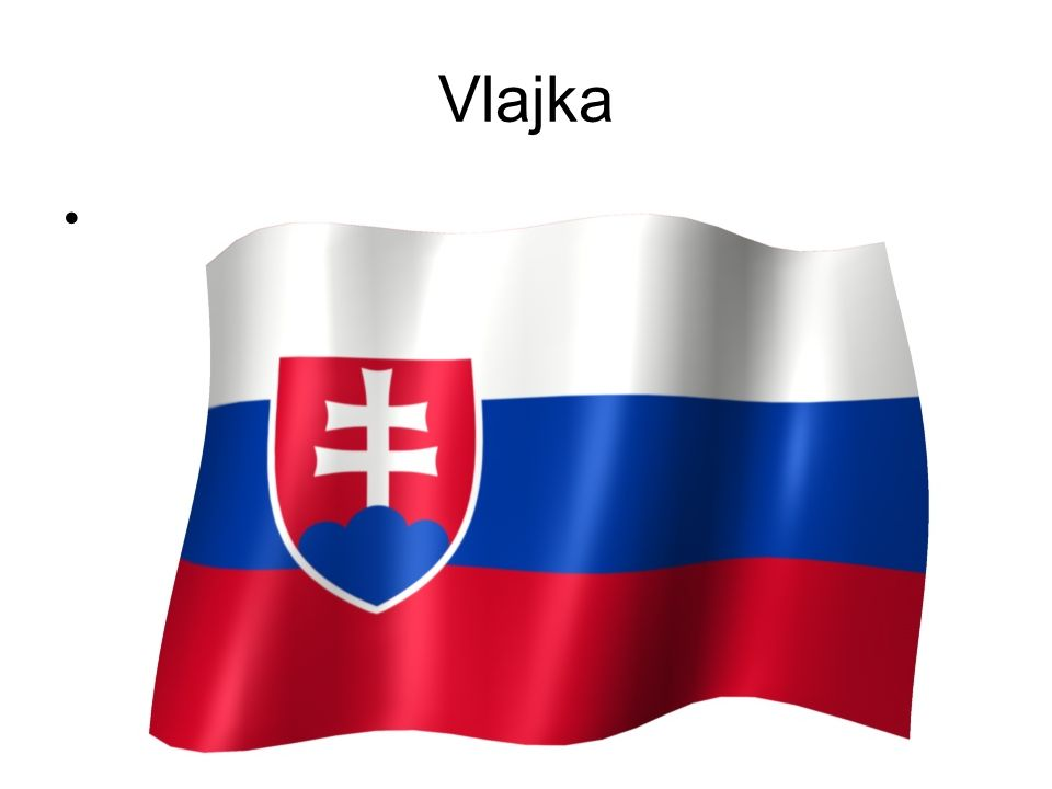 Vlajka Slovenska vlajka s typickými slovanksými barvami – bílou, modrou a červenou – se používá od roku 1993. Kvůli záměně s ruskou vlajkou byl přidán