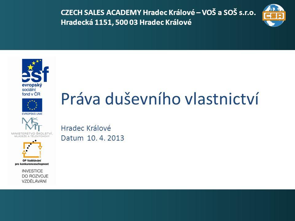 Práva duševního vlastnictví 1 Hradec Králové Datum 10.