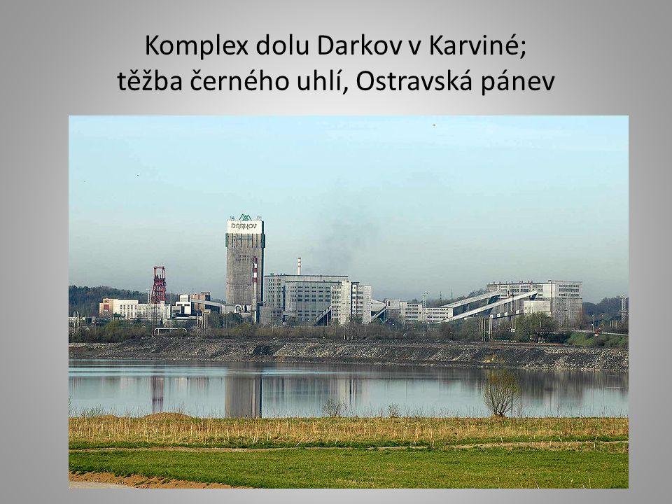 Komplex dolu Darkov v Karviné; těžba černého uhlí, Ostravská pánev