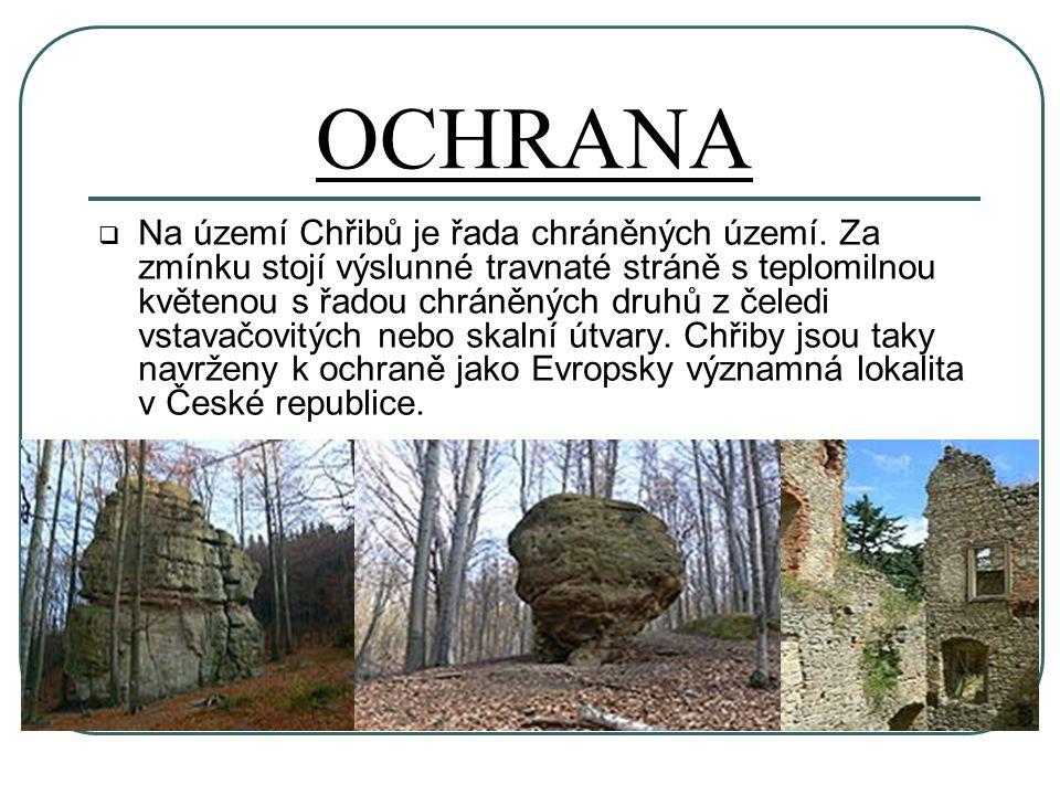 OCHRANA  Na území Chřibů je řada chráněných území.