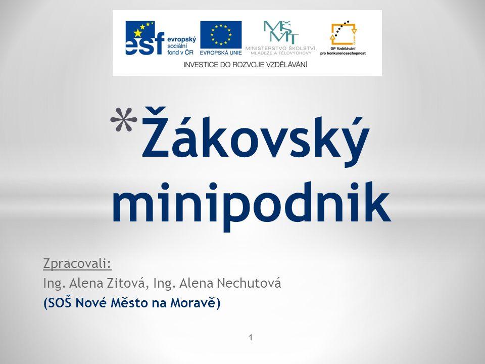 Zpracovali: Ing. Alena Zitová, Ing.