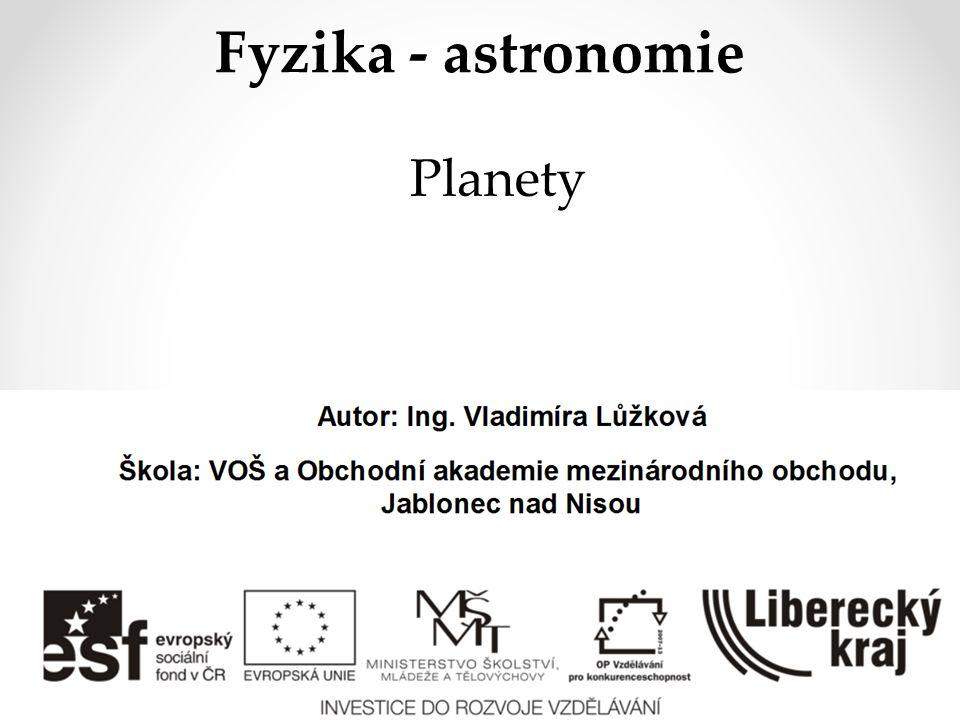 Fyzika - astronomie Planety