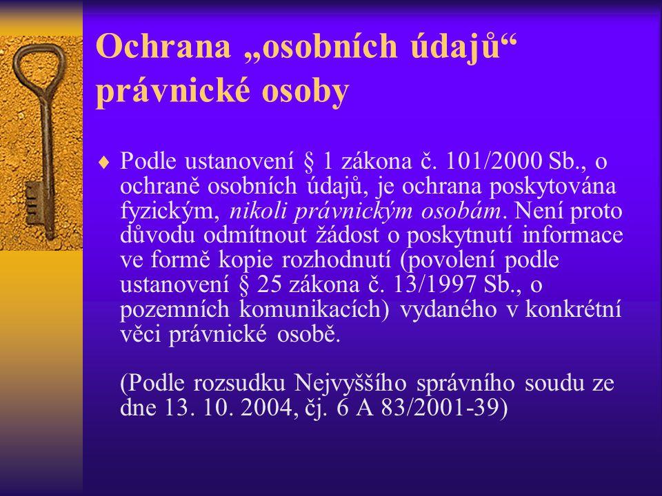 """Ochrana """"osobních údajů právnické osoby  Podle ustanovení § 1 zákona č."""