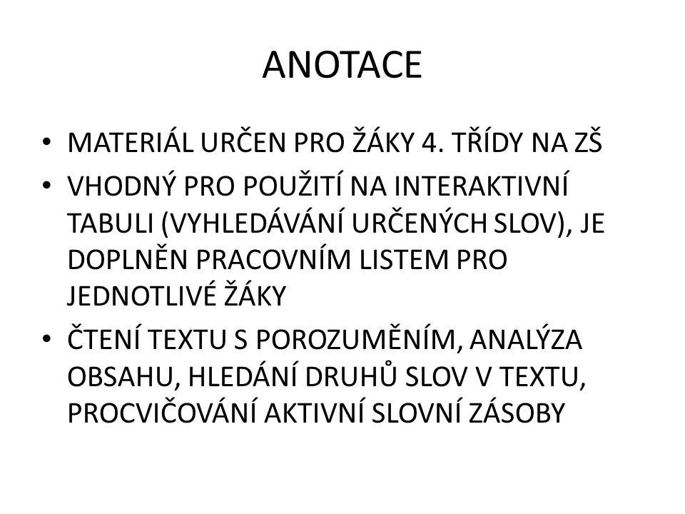 ANOTACE MATERIÁL URČEN PRO ŽÁKY 4.