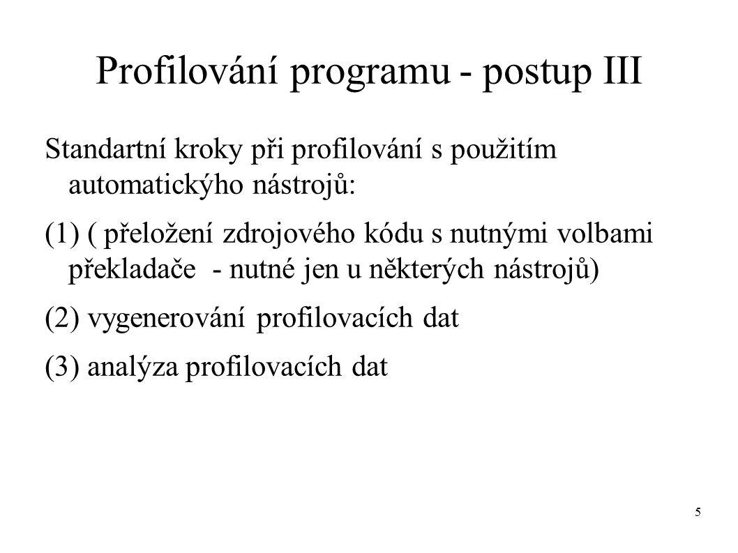 6 Profilování programu – výstupy (IV) ● flat profile – průměrná doba běhu procedur