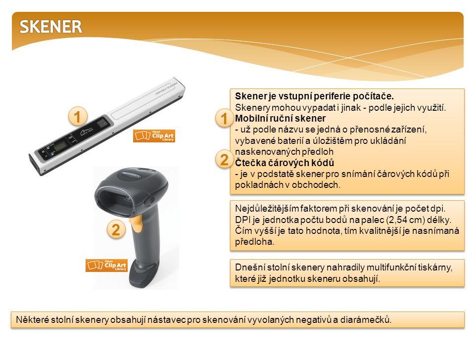 Skener (Scanner) je levné zařízení ke snímání předloh pro následné grafické úpravy nebo k jejich vytištění.