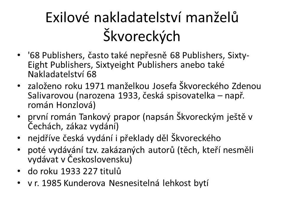 Exilové nakladatelství manželů Škvoreckých 68 Publishers, často také nepřesně 68 Publishers, Sixty- Eight Publishers, Sixtyeight Publishers anebo také Nakladatelství 68 založeno roku 1971 manželkou Josefa Škvoreckého Zdenou Salivarovou (narozena 1933, česká spisovatelka – např.