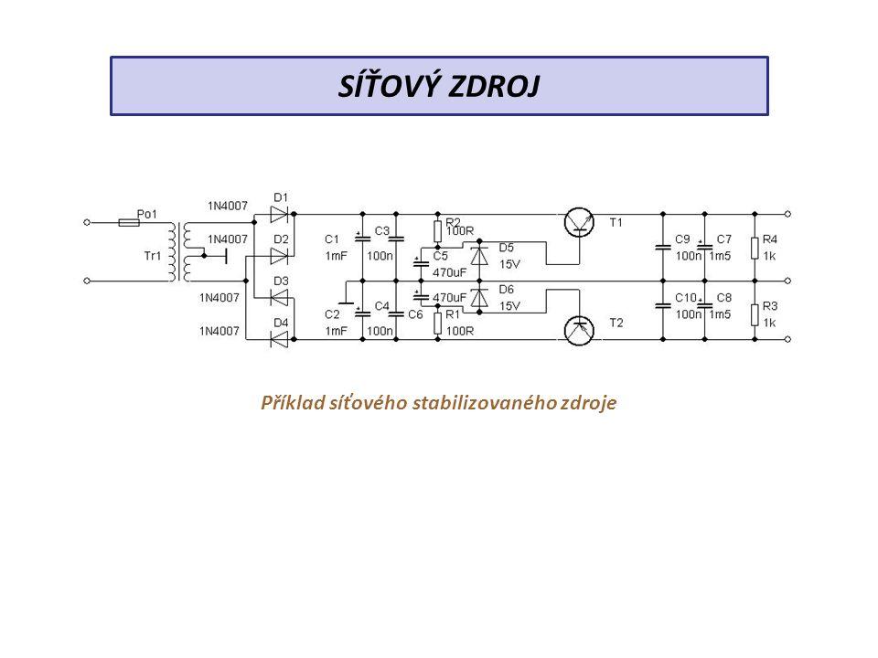 Příklad síťového stabilizovaného zdroje SÍŤOVÝ ZDROJ