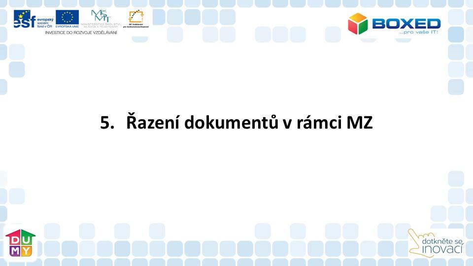 5.Řazení dokumentů v rámci MZ