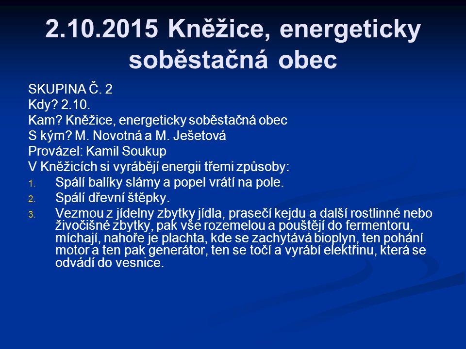 2.10.2015 Kněžice, energeticky soběstačná obec