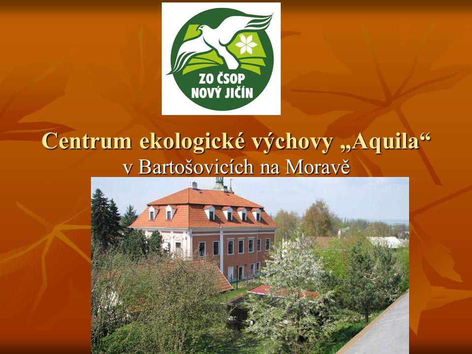 """Centrum ekologické výchovy """"Aquila v Bartošovicích na Moravě"""