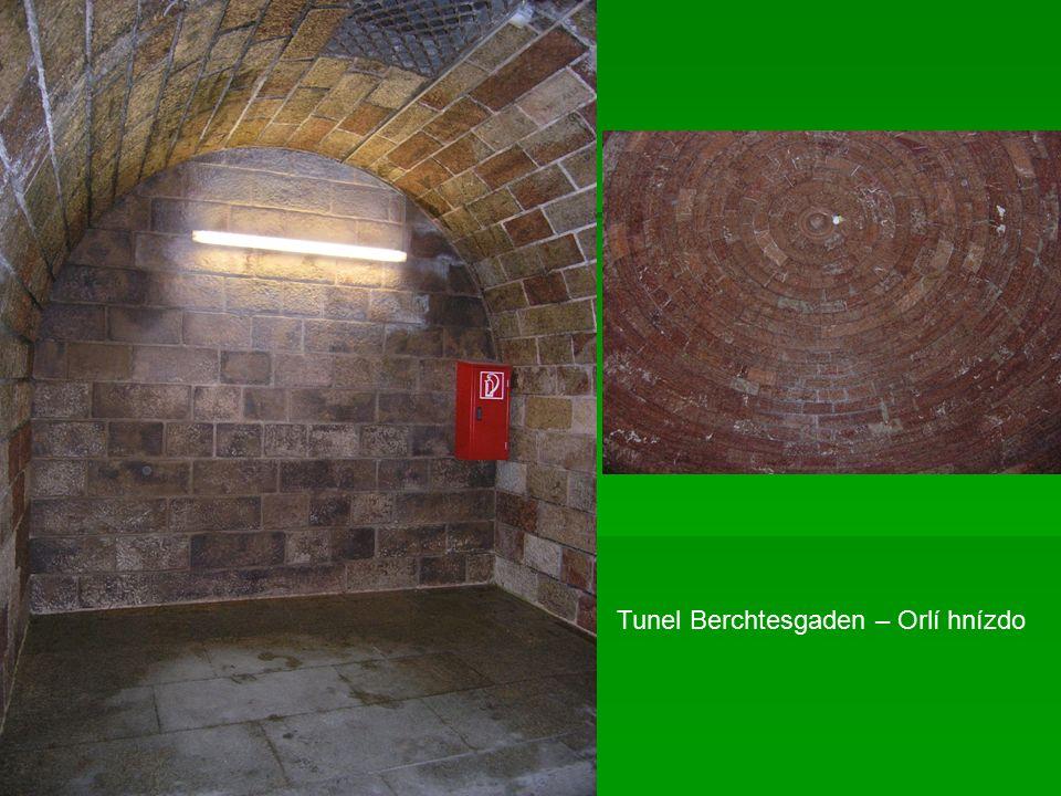 Tunel Berchtesgaden – Orlí hnízdo